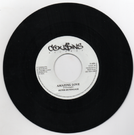 SALE ITEM - Peter Hunigale - Amazing Love / Mafia & Fluxy - Amazing Love Dub (Cousins Records) 7